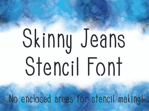 Skinny Jeans Stencil Font