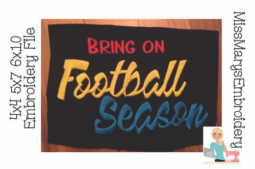 Bring On Football Season Embroidery