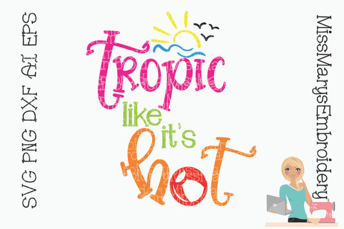 Tropic like it's Hot SVG