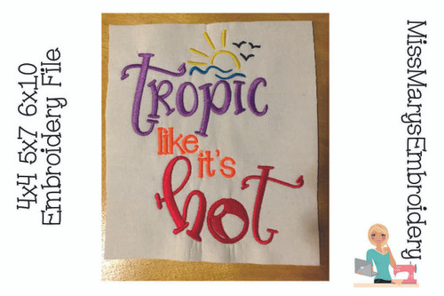 Tropic Hot Embroidery