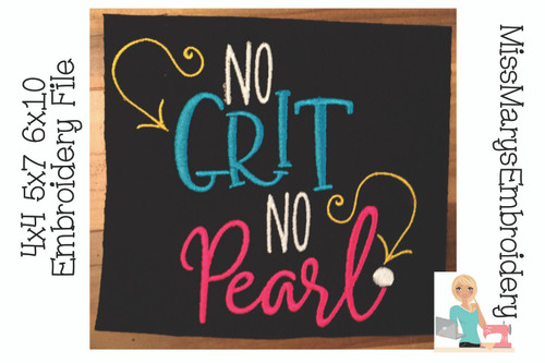 No Grit No Pearl Embroidery