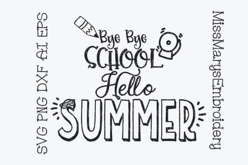 Bye School Hello Summer