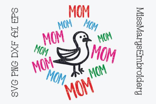 Mom Mom Mom Bird