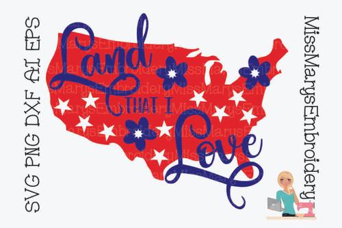 Land That I Love USA SVG