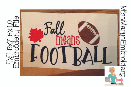 Fall Means Football Embroidery