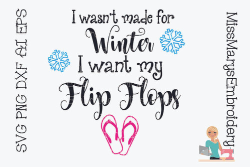 Winter Want Flip Flops