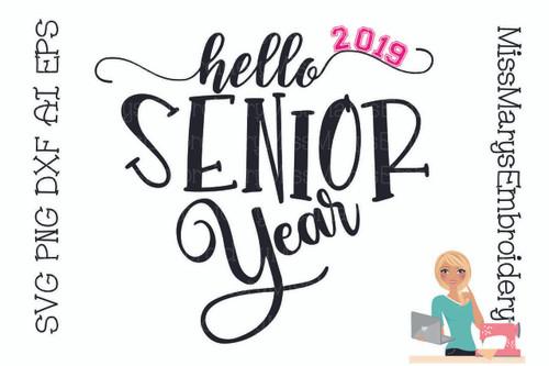 Hello Senior Year SVG