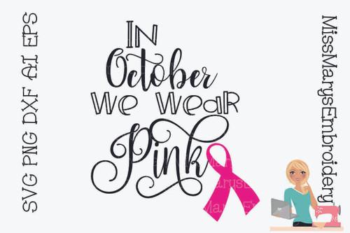 In October We Wear Pink 1