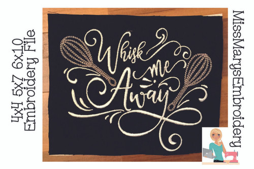 Whisk Me Away Embroidery
