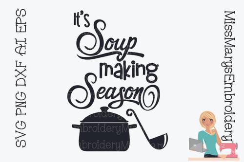 It's Soup Making Season