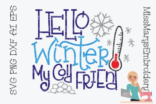Hello Winter My Cold Friend