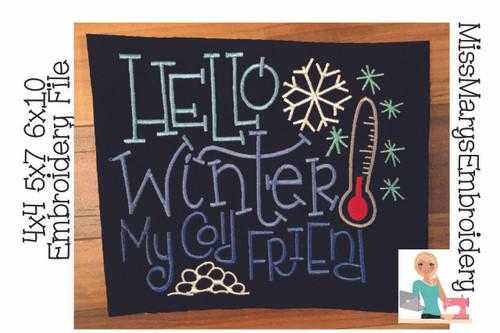 Hello Winter My Cold Friend Embroidery