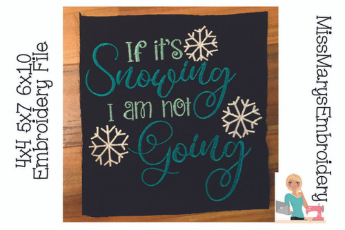 If It's Snowing Embroidery