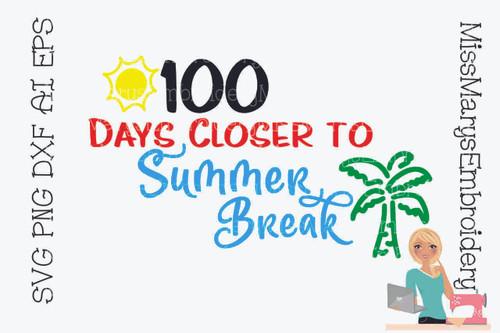 100 Days Closer to Summer Break
