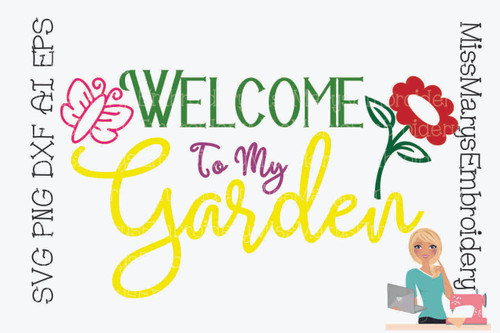 Welcome to My Garden SVG
