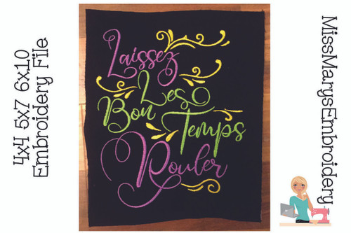 Laissez Bon Temps Rouler Embroidery