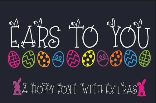 Ears to You Font