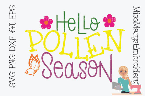 Hello Pollen Season SVG