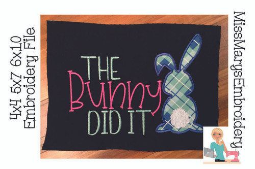 The Bunny Did It Applique Embroidery