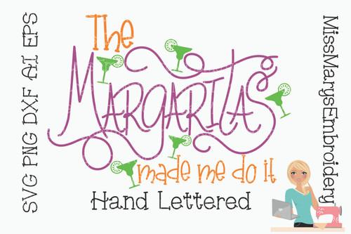 Margarita's Made Me Do It