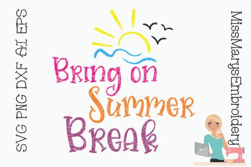 Bring On Summer Break