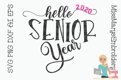 Hello Senior Year 2020 SVG