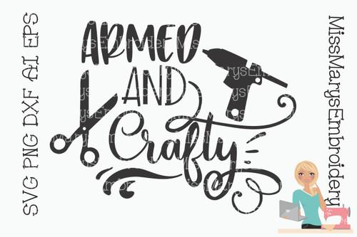 Armed & Crafty SVG