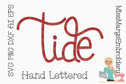 Hand Lettered Tide SVG