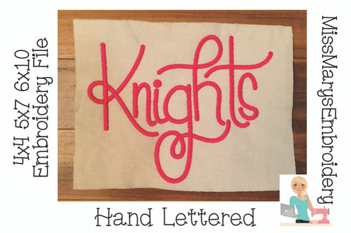 Knights Hand Lettered Embroidery