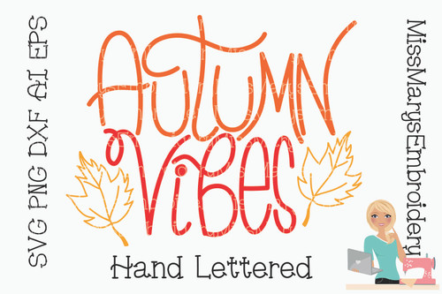 Autumn Vibes SVG