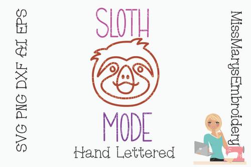 Sloth Mode