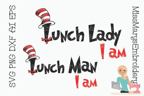 Lunch Lady I Am SVG