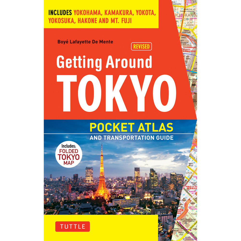 Getting Around Tokyo Pocket Atlas and Transportation Guide
