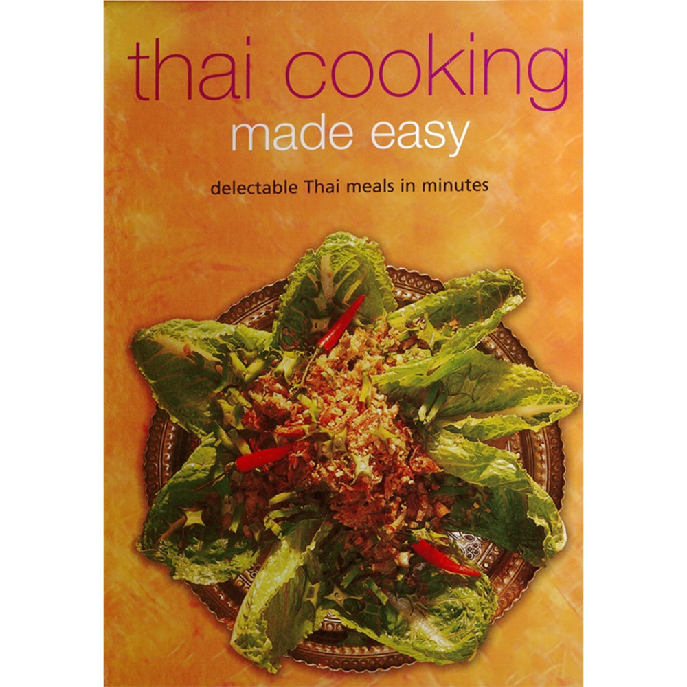 Thai Cooking Made Easy