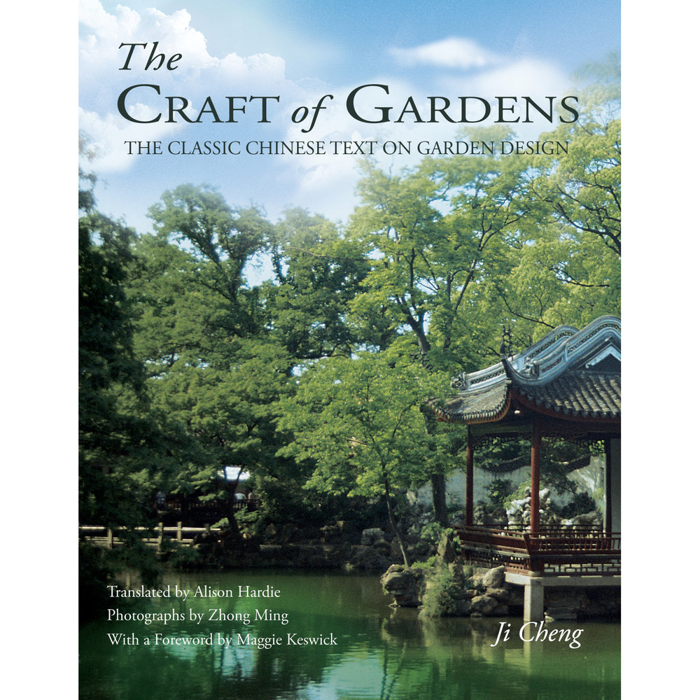 The Craft of Gardens