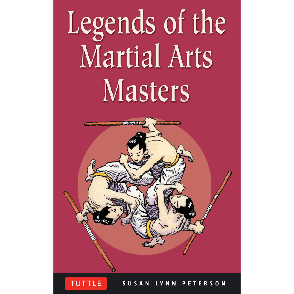 Legends of the Martial Arts Masters (9780804835183)
