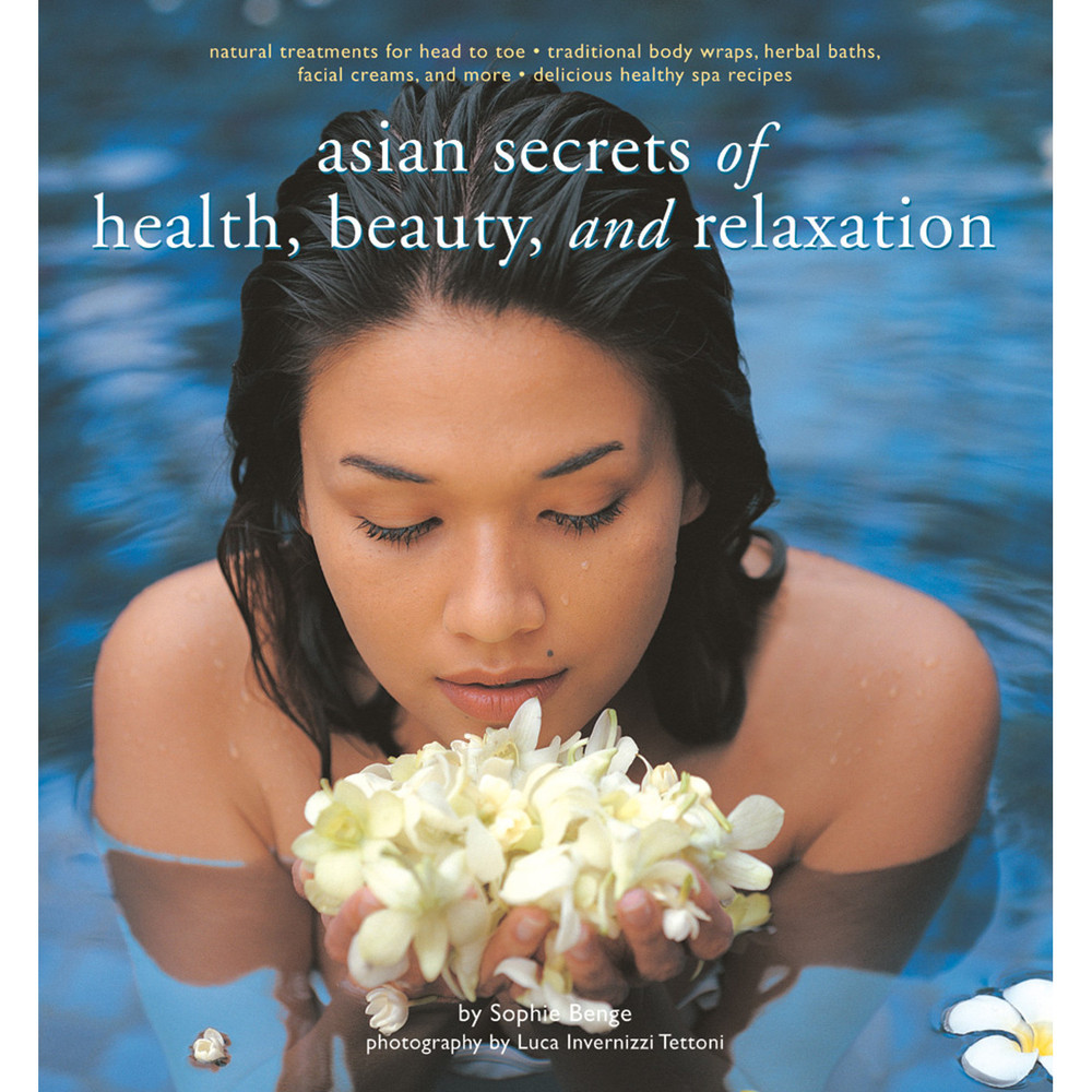 Asian Secrets of Health, Beauty and Relaxation