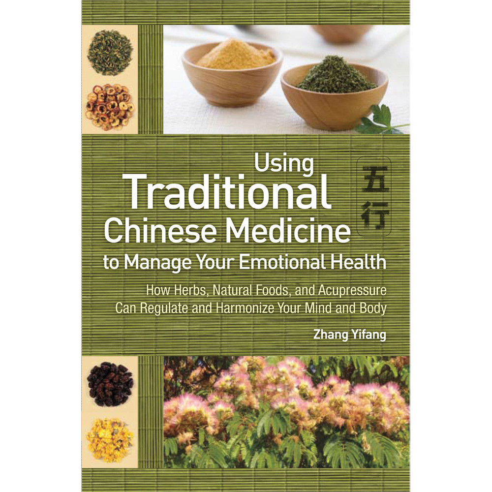 Use Traditional Chinese Medicine to Manage Emotional Health