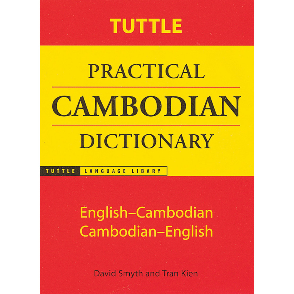 Tuttle Practical Cambodian Dictionary