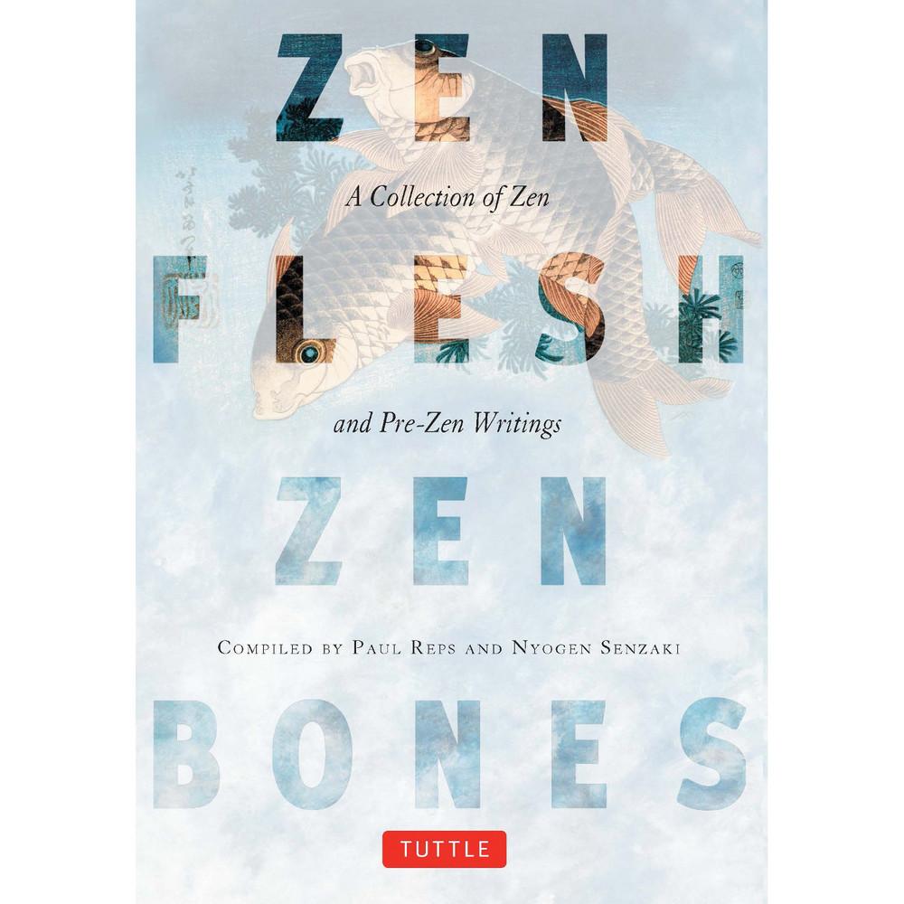 Zen Flesh, Zen Bones