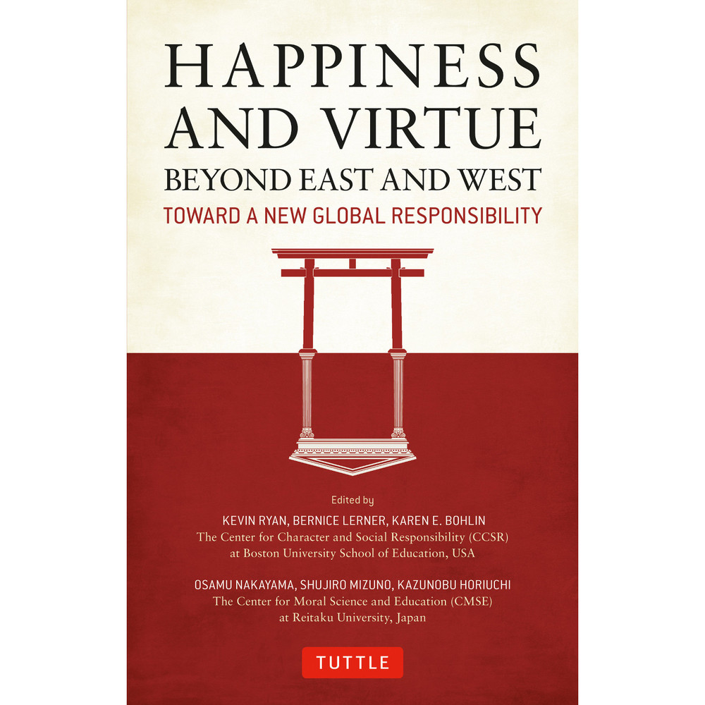 Happiness and Virtue Beyond East and West