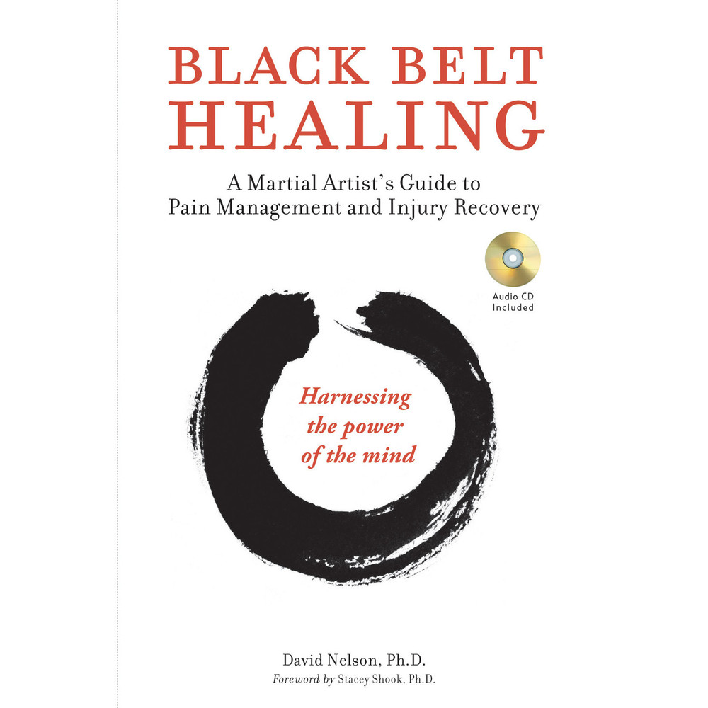 Black Belt Healing (Paperback with disc)