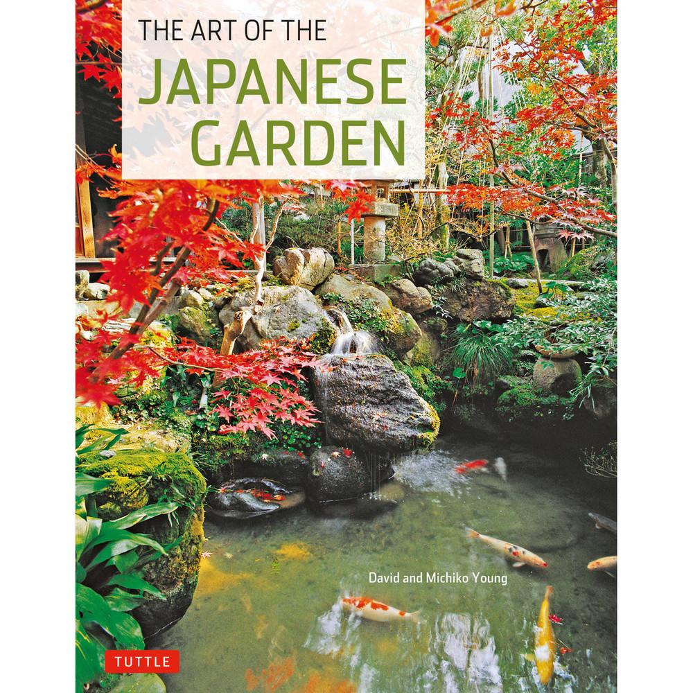 The Art of the Japanese Garden (9784805311257)