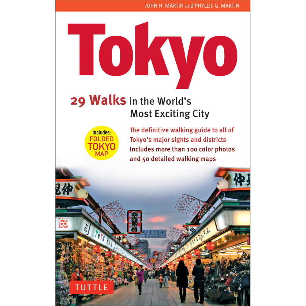 Tokyo, 29 Walks in the World's Most Exciting City