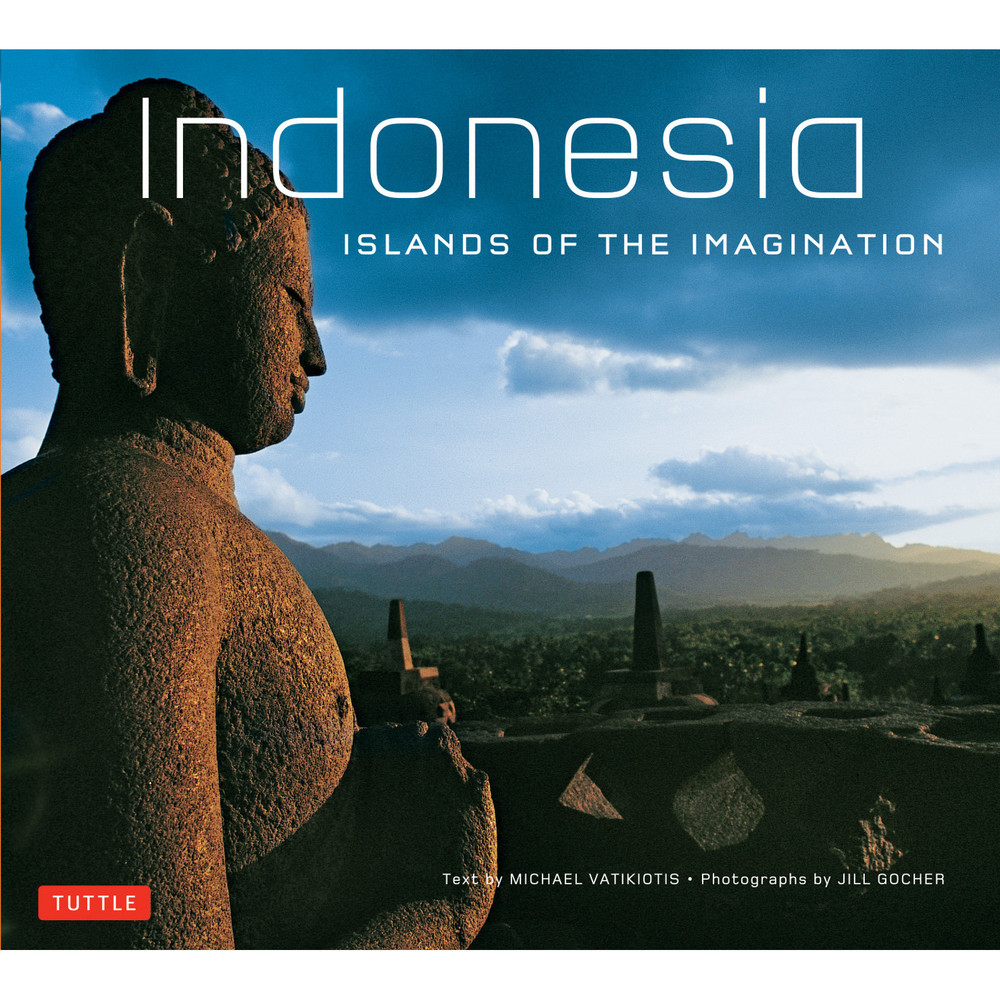 Indonesia Islands of the Imagination