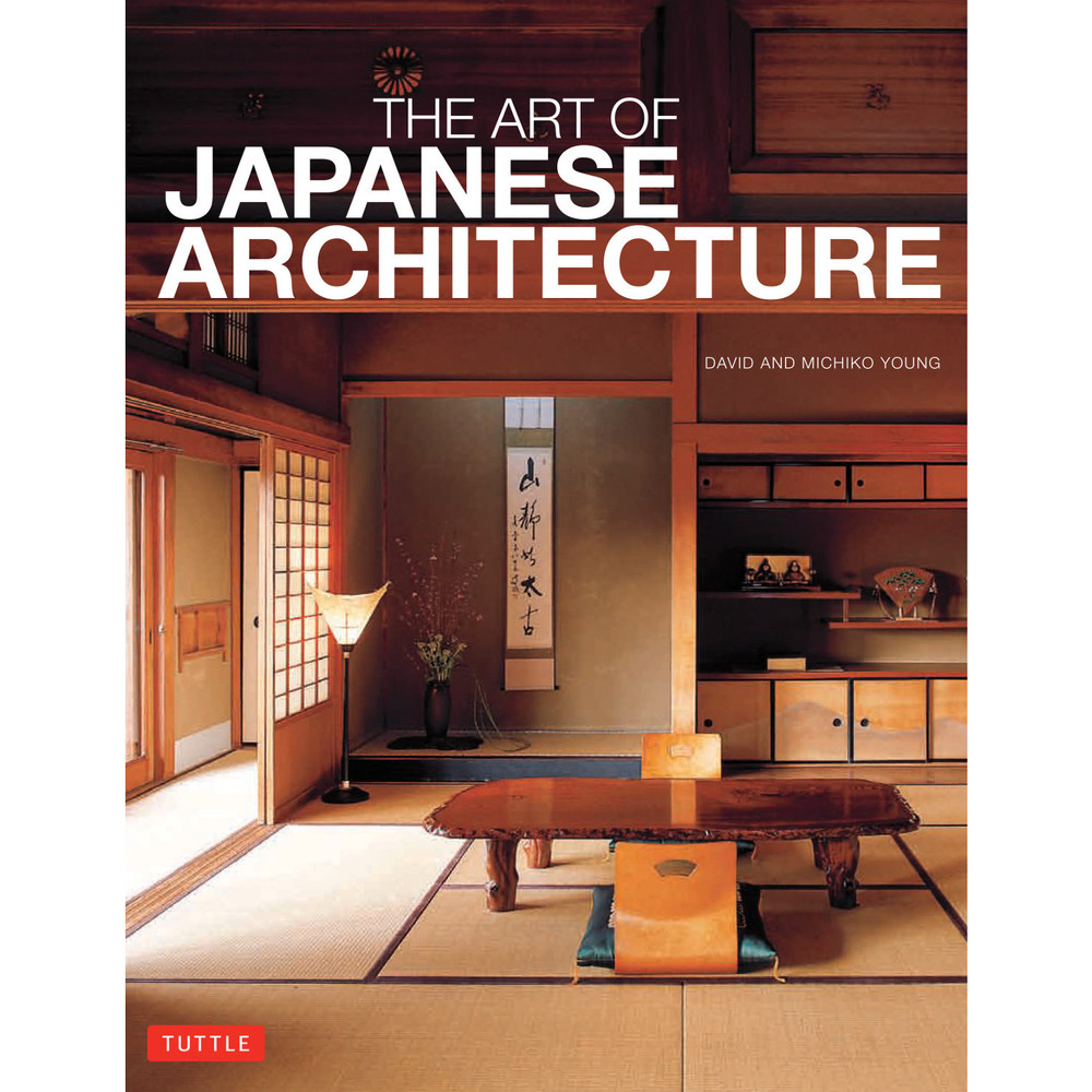 The Art of Japanese Architecture (9784805313022)