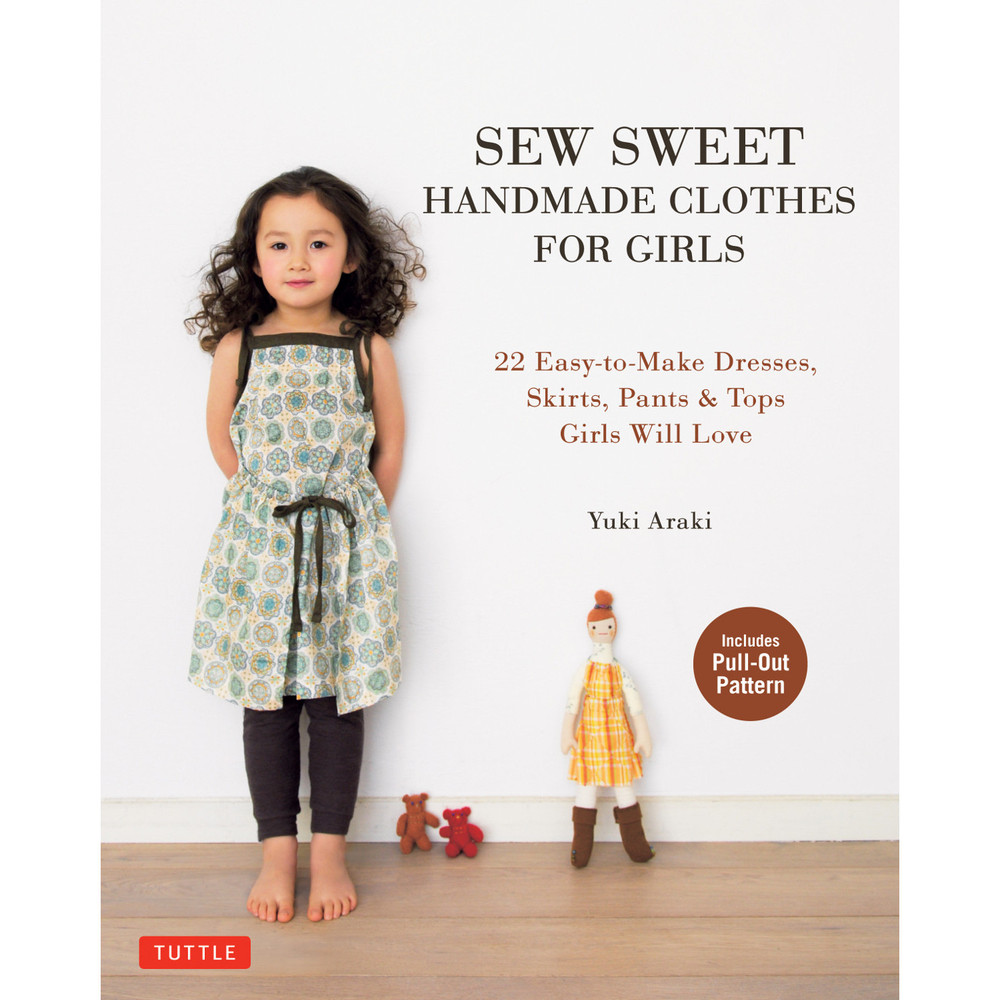 Sew Sweet Handmade Clothes for Girls(9784805313152)