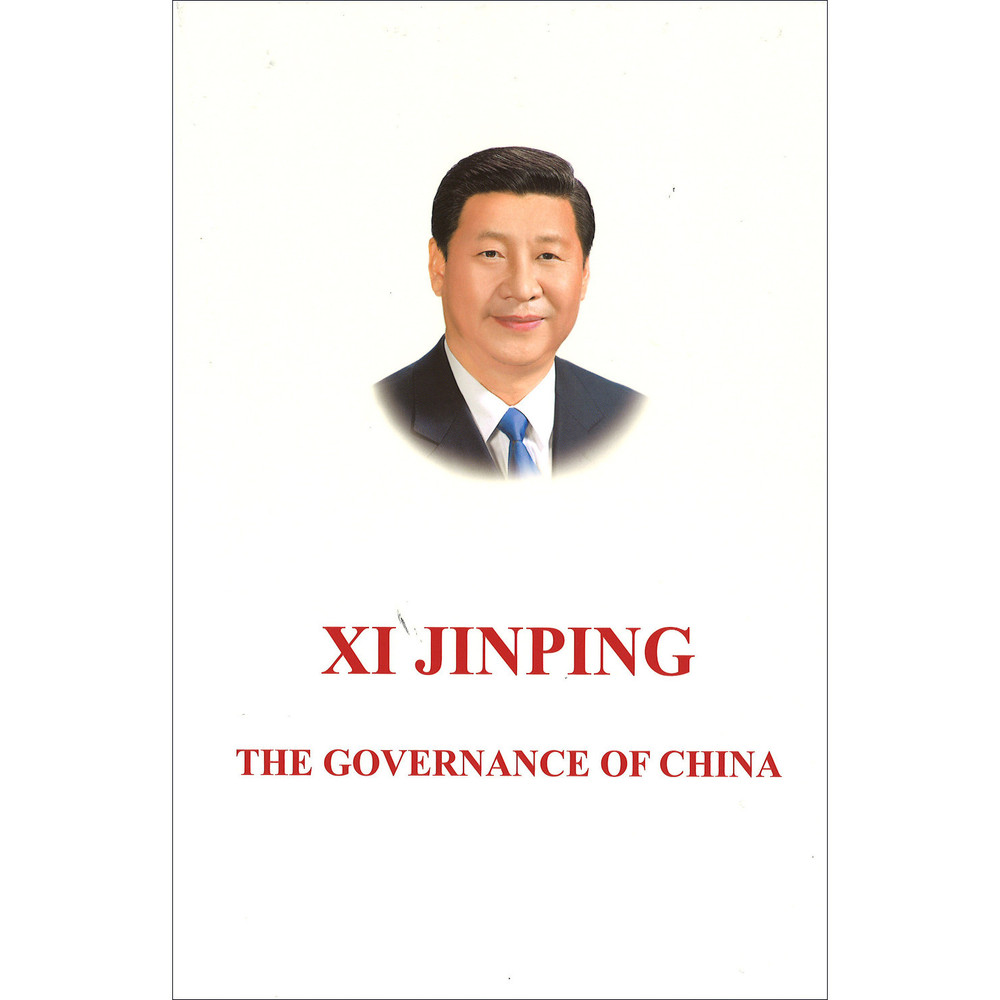 Xi Jinping: The Governance of China Volume 1