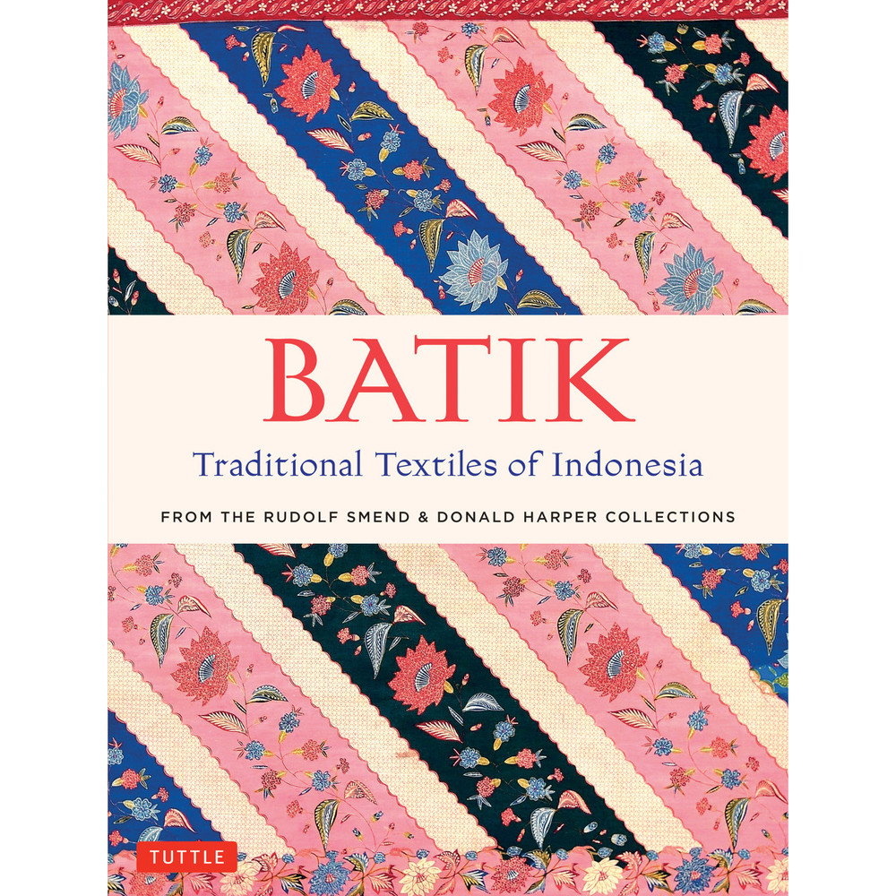 Batik, Traditional Textiles of Indonesia