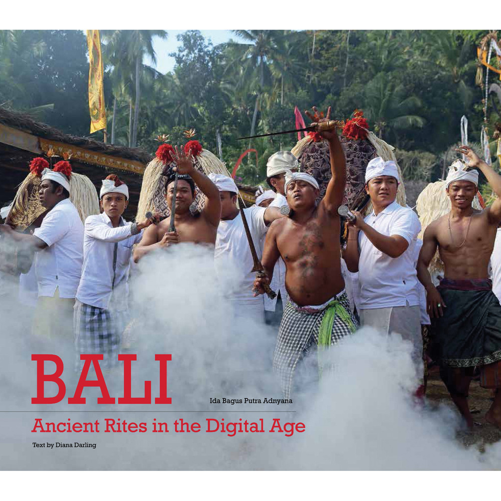 Bali, Ancient Rites in the Digital Age